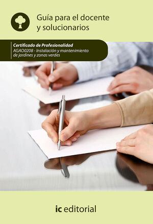 INSTALACION Y MANTENIMIENTO DE JARDINES Y ZONAS VERDES. AGAO0208