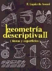 GEOMETRIA DESCRIPTIVA II. LINEAS Y SUPERFICIES