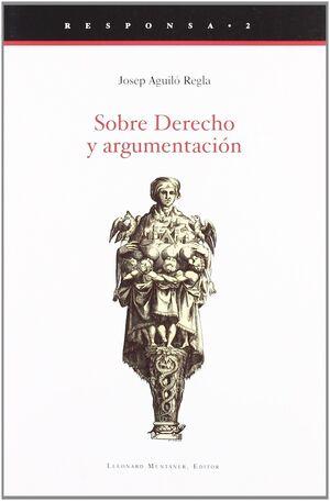 SOBRE DERECHO Y ARGUMENTACIÓN