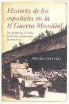 HISTORIA DE LOS ESPAÑOLES EN LA II GUERRA MUNDIAL