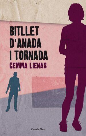 BITLLET D'ANADA I TORNADA