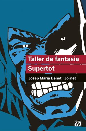 TALLER DE FANTASIA. SUPERTOT