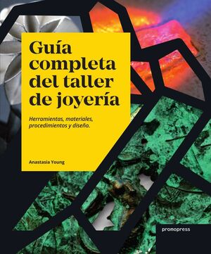 GUÍA COMPLETA DEL TALLER DE JOYERÍA