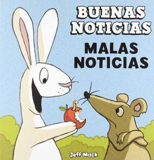 BUENAS NOTICIAS, MALAS NOTICIAS