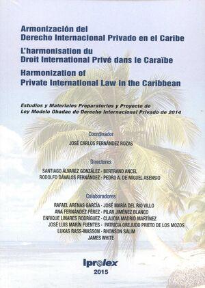 ARMONIZACIÓN DEL DERECHO INTERNACIONAL PRIVADO EN EL CARIBE