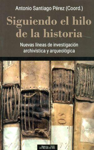 SIGUIENDO EL HILO DE LA HISTORIA