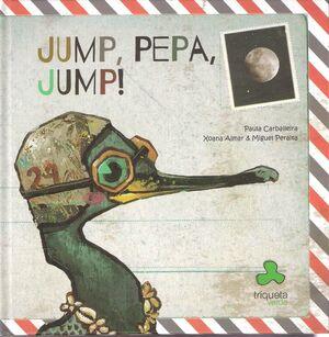 JUMP, PEPA, JUMP!