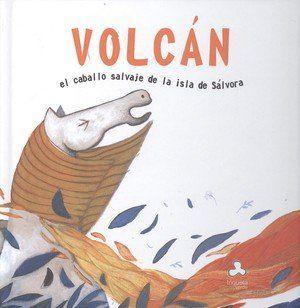 VOLCÁN, EL CABALLO SALVAJE DE LA ISLA DE SÁLVORA