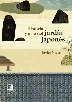 HISTORIA Y ARTE DEL JARDÍN JAPONÉS