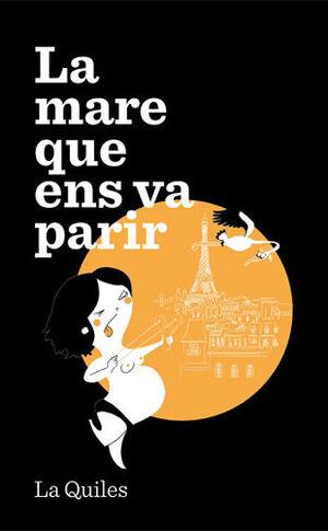 LA MARE QUE ENS VA PARIR