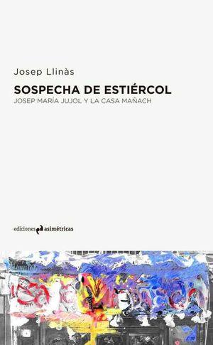 SOSPECHA DE ESTIERCOL
