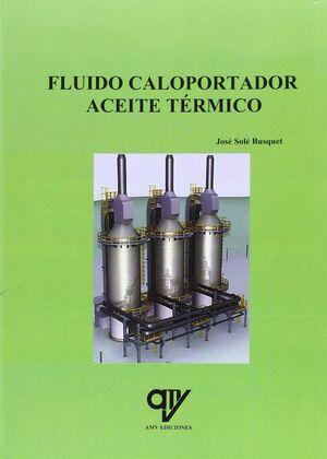 FLUIDO CALOPORTADOR. ACEITE TÉRMICO.