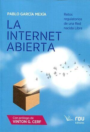 INTERTNET ABIERTA: RETOS TEGULATORIOS DE UNA RED NACIDA LIBRE