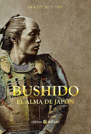 BUSHIDO : EL ALMA DE JAPÓN