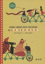 COMO ABRIO DON NICANOR EL GRAN CIRCO VOLADOR  (NE)