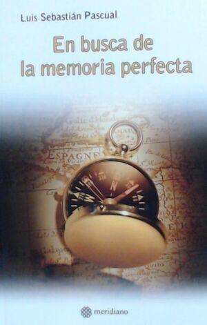 EN BUSCA DE LA MEMORIA PERFECTA