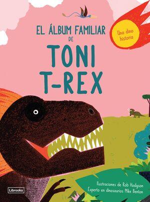 EL ÁLBUM FAMILIAR DE TONI T-REX