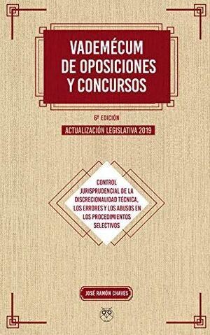 VADEMECUM DE OPOSICIONES Y CONCURSOS 6ª EDICIÓN