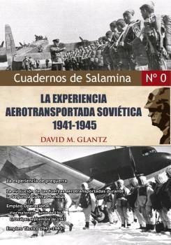 LA EXPERIENCIA AEROTRANSPORTADA SOVIÉTICA, 1941-45