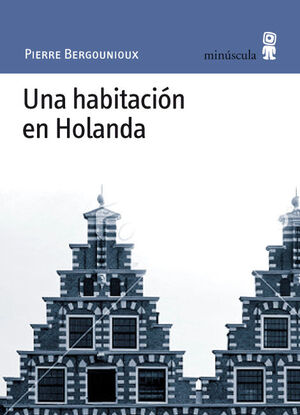 UNA HABITACIÓN EN HOLANDA