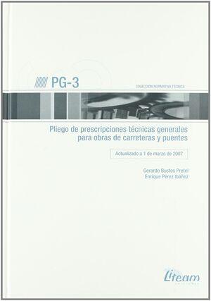 PG-3, PLIEGO DE PRESCRIPCIONES TÉCNICAS GENERALES PARA OBRAS DE CARRETERAS Y PUE