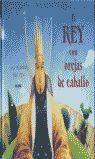 EL REY CON OREJAS DE CABALLO