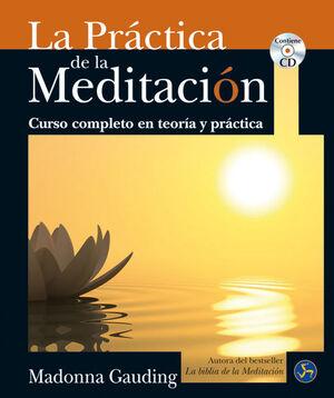 PRÁCTICA DE LA MEDITACIÓN, LA
