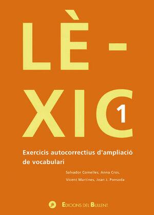 LÈXIC 1. EXERCICIS AUTOCORRECTIUS D'AMPLIACIÓ DE VOCABULARI