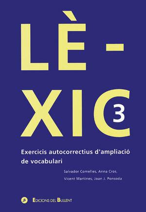 LÈXIC 3. EXERCICIS AUTOCORRECTIUS D'AMPLIACIÓ DE VOCABULARI