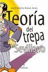TEORÍA DEL TREPA SEVILLANO (2ED)