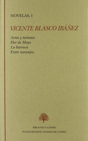 ARROZ Y TARTANA ; FLOR DE MAYO ; LA BARRACA ; ENTRE NARANJOS