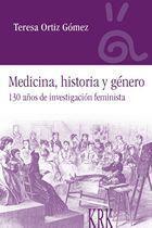 MEDICINA, HISTORIA Y GÉNERO. 130 AÑOS DE INVESTIGACIÓN FEMINISTA