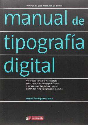 MANUAL DE TIPOGRAFÍA DIGITAL : UNA GUÍA SENCILLA Y COMPLETA PARA APRENDER CÓMO FUNCIONAN Y SE DISEÑA