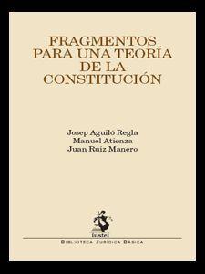 FRAGMENTOS PARA UNA TEORÍA DE LA CONSTITUCIÓN
