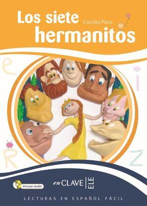 LOS SIETE HERMANITOS, LECTURAS EN ESPAÑOL FÁCIL, NIVEL 3