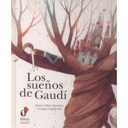 LOS SUEÑOS DE GAUDÍ