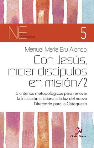 CON JESÚS, INICIAR DISCÍPULOS EN MISIÓN/2