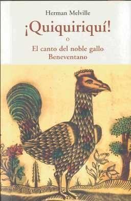 ¡QUIQUIRIQUÍ! O EL CANTO DEL NOBLE GALLO BENEVENTANO