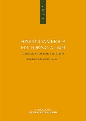 HISPANOAMÉRICA EN TORNO A 1600