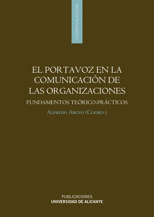 EL PORTAVOZ EN LA COMUNICACIÓN DE LAS ORGANIZACIONES