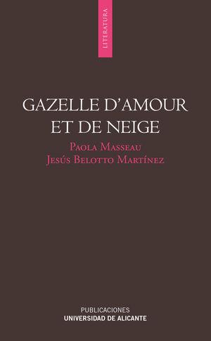 GAZELLE D'AMOUR ET DE NEIGE