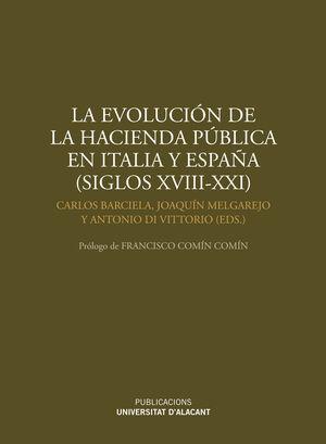 LA EVOLUCIÓN DE LA HACIENDA PÚBLICA EN ITALIA Y ESPAÑA (SIGLOS XVIII-XXI)