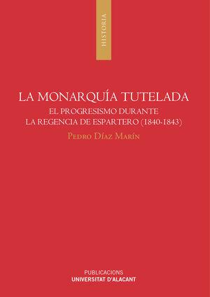 LA MONARQUÍA TUTELADA