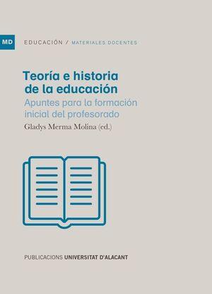 TEORÍA E HISTORIA DE LA EDUCACIÓN