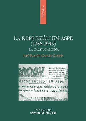 LA REPRESIÓN EN ASPE (1936-1945)