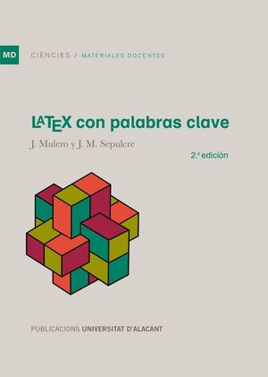 LÁTEX CON PALABRAS CLAVE. 2ª EDICIÓN