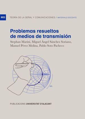 PROBLEMAS RESUELTOS DE MEDIOS DE TRANSMISION