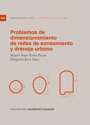 PROBLEMAS DE DIMENSIONAMIENTO DE REDES DE SANEAMIENTO Y DRENAJE URBANO