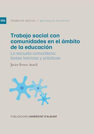 TRABAJO SOCIAL CON COMUNIDADES EN EL ÁMBITO DE LA EDUCACIÓN