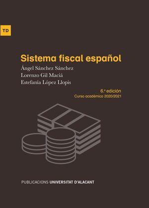 SISTEMA FISCAL ESPAÑOL. 6ª ED. 2020